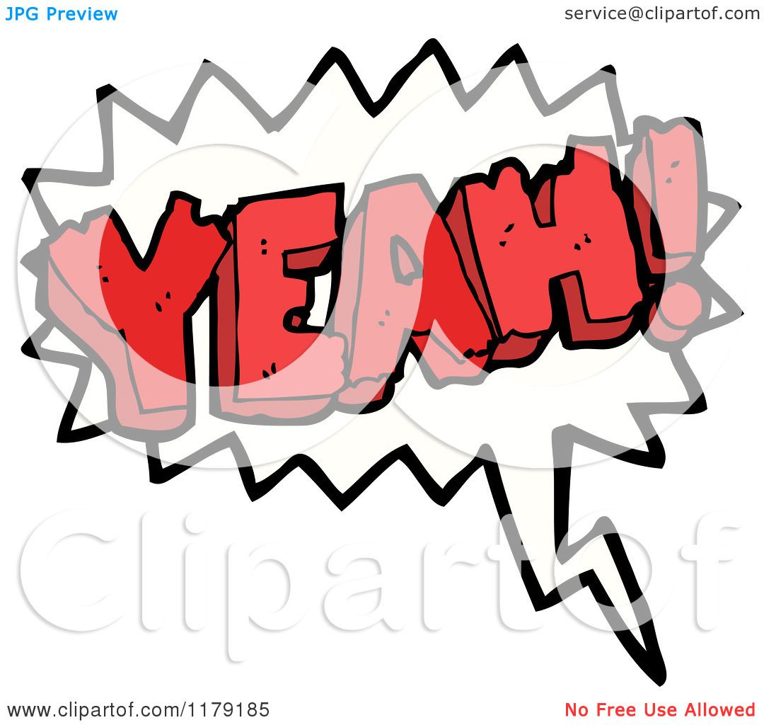 Cartoon of a Conversation Bubble with the Word YEAH ...
