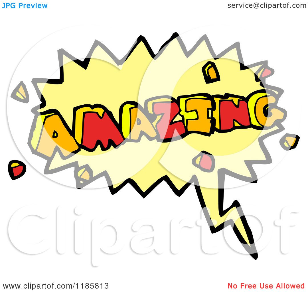 Amazing Clip Art: Cartoon Of The Word Amazing In A Speaking Bubble
