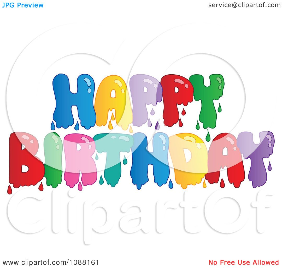 Clipart Dripping Painted Happy Birthday Greeting Royalty Free