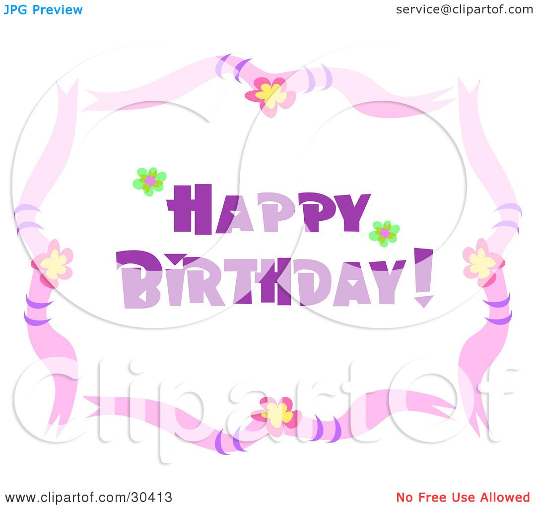 Clipart illustration of a happy birthday greeting with a border of clipart illustration of a happy birthday greeting with a border of flowers and pink ribbons by bpearth izmirmasajfo Image collections