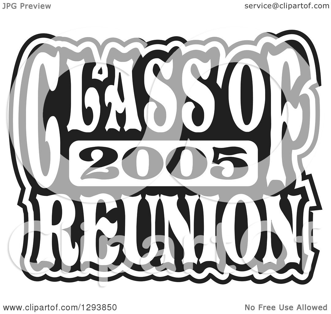 clipart of a black and white class of 2005 high school reunion rh clipartof com 40th class reunion clip art Class Reunion 50 Years Clip Art