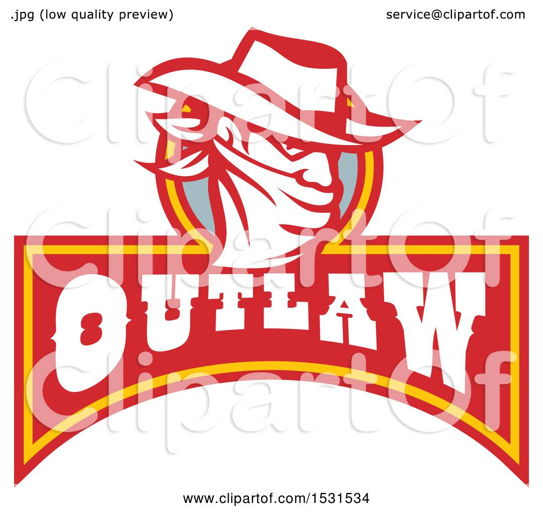 Clipart Of A Cowboy Bandit Wearing Bandana Over His Face Above An Outlaw Banner