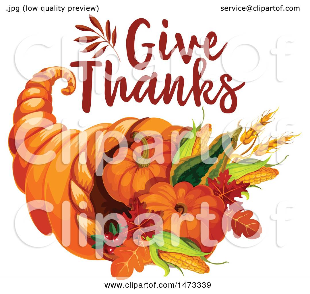 Clipart Of A Give Thanks Design Over A Cornucopia Royalty Free
