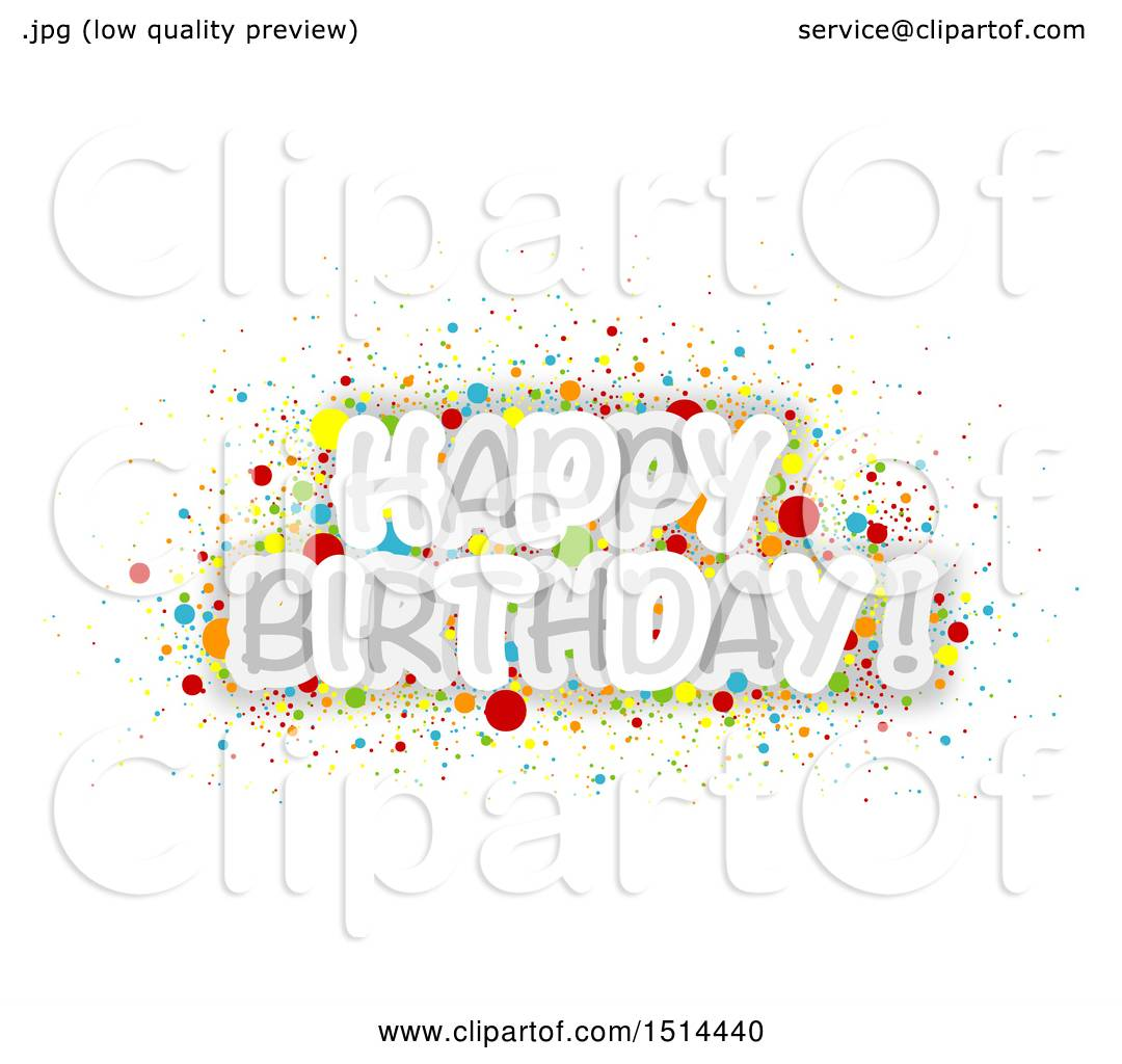 Clipart Of A Happy Birthday Greeting With Colorful Confetti