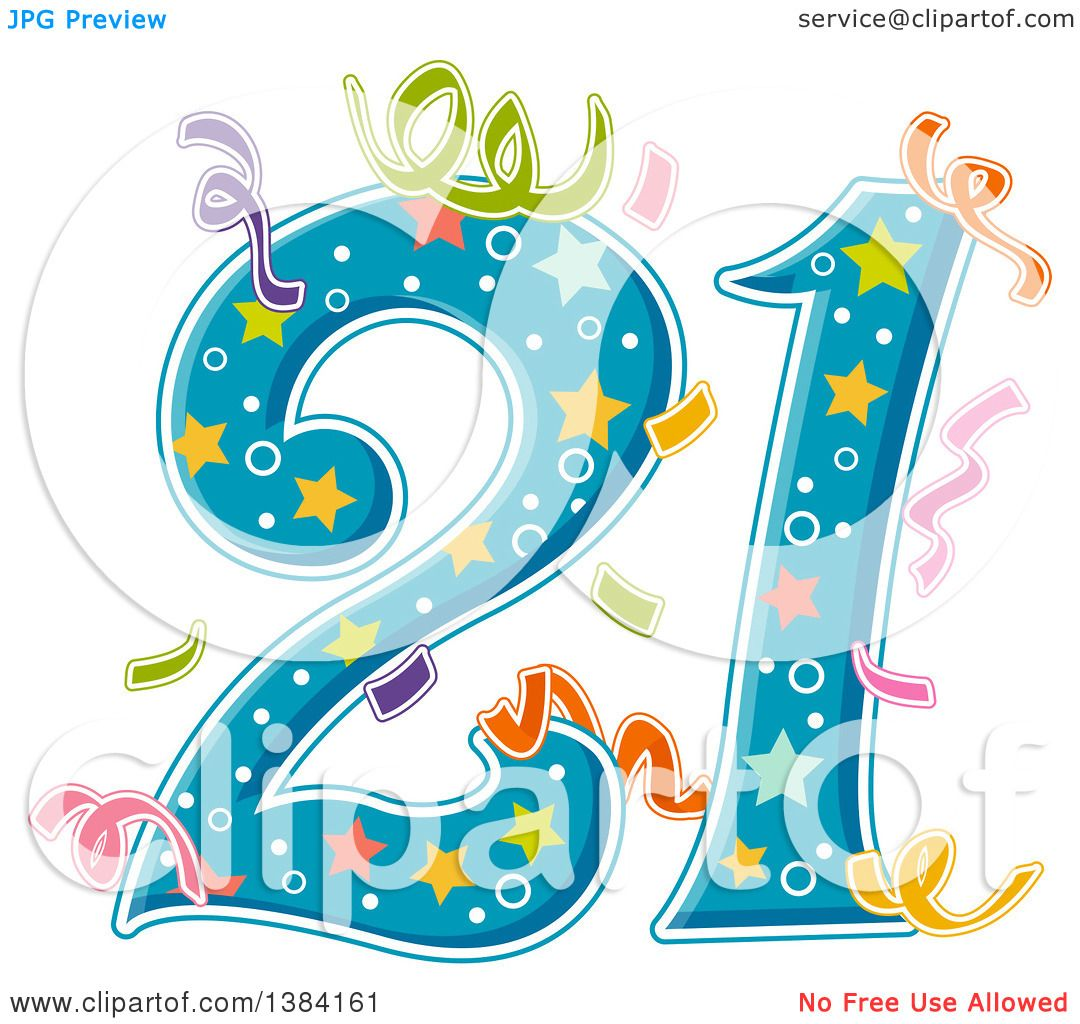Clipart Of A Number 21 With Party Confetti