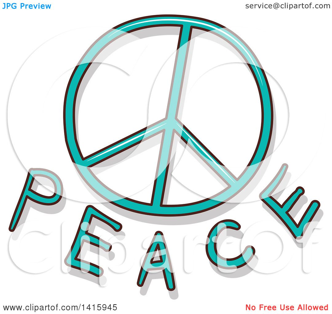 Clipart Of A Peace Symbol And Text Royalty Free Vector