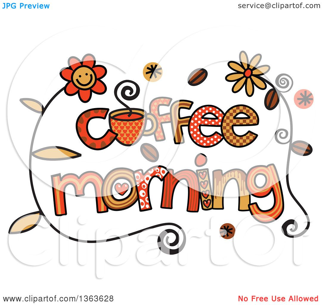 clipart of colorful sketched coffee morning word art royalty free rh clipartof com good morning clipart black and white good morning clipart