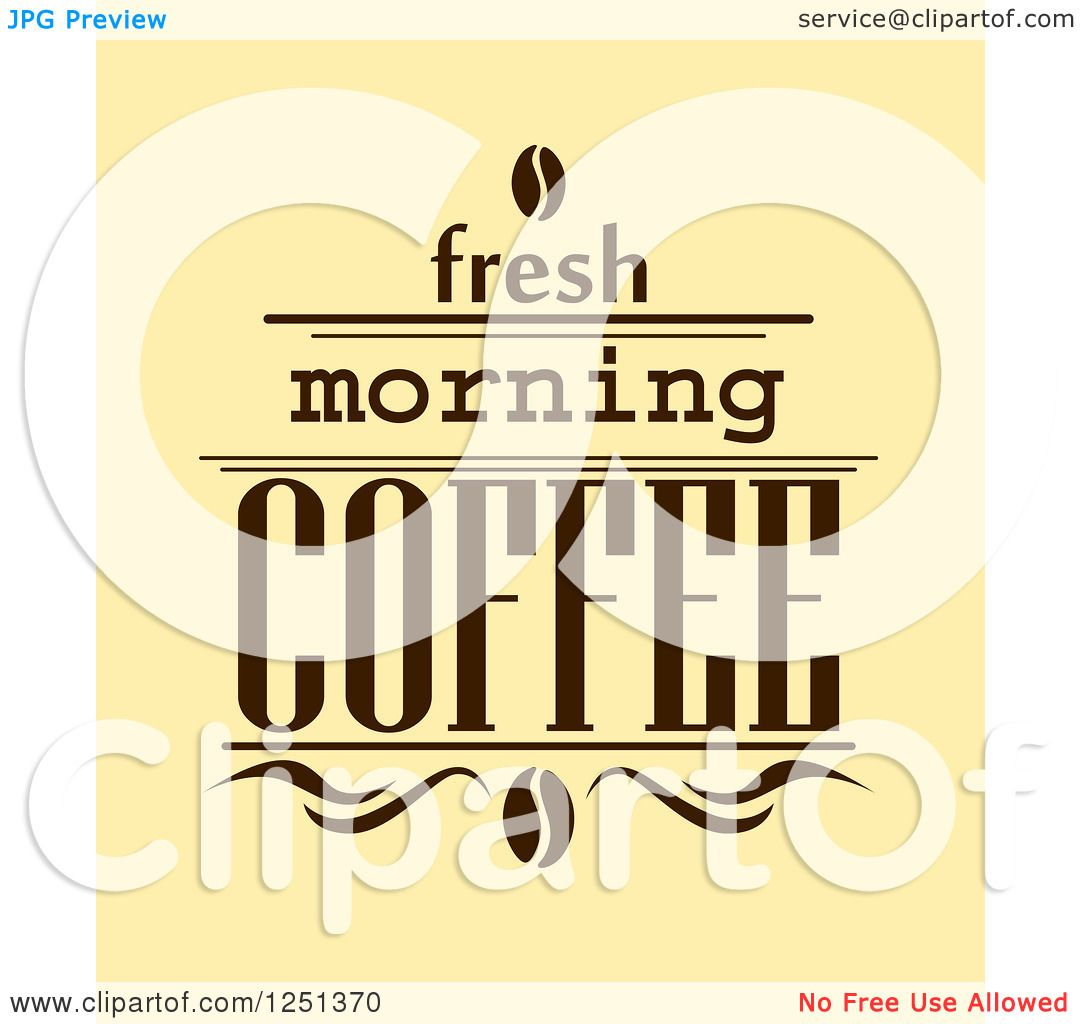 Clipart of fresh morning coffee text over yellow royalty free vector