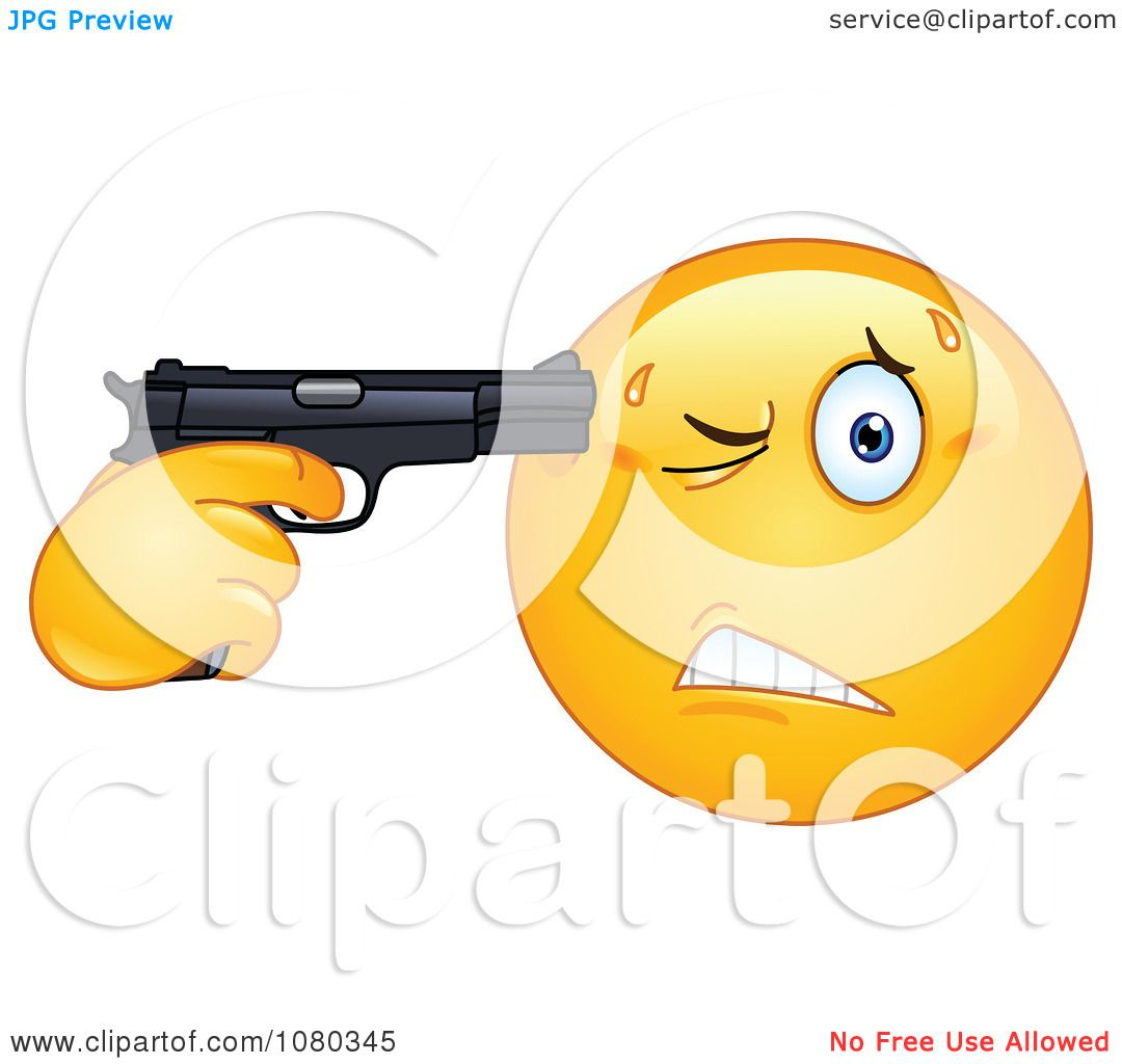 Emoticon Gun to Head http://www.clipartof.com/portfolio/yayayoyo/illustration/suicidal-emoticon-holding-a-gun-to-his-head-1080345.html