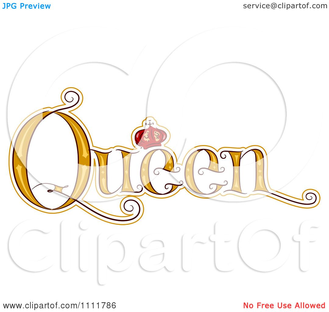 Clipart The Stylized Word QUEEN With A Crown Royalty