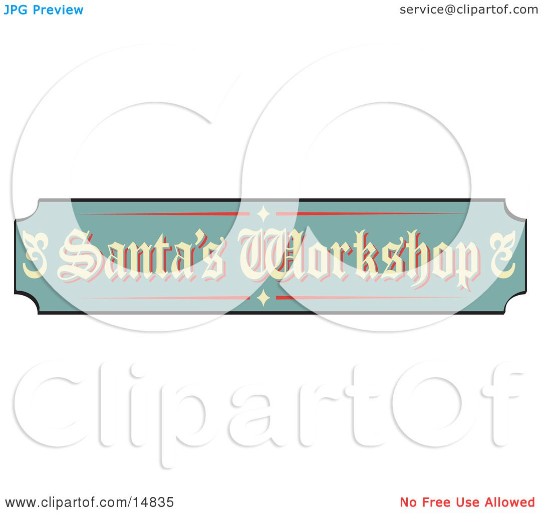 Green, Tan And Red Sign Reading Santa's Workshop Retro Clipart ...