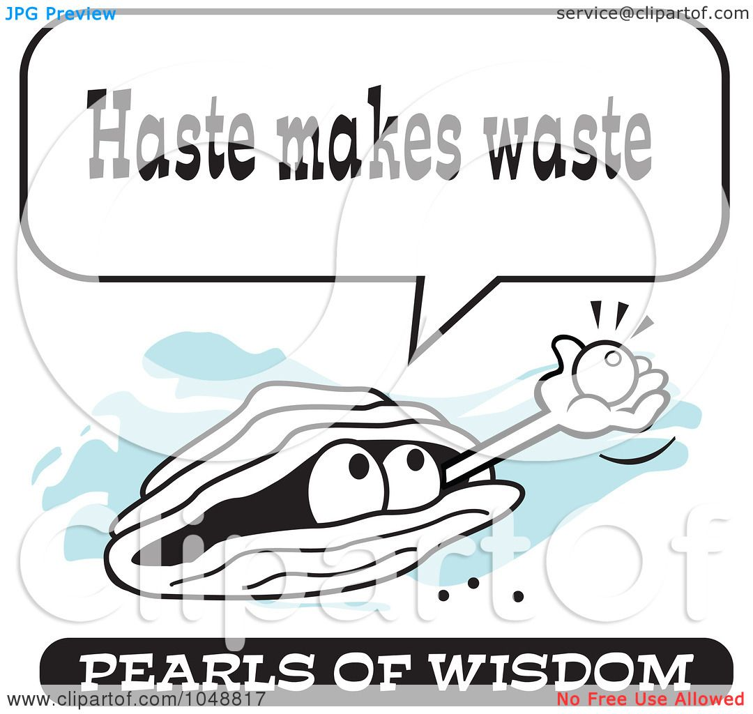 royalty rf clip art illustration of a wise pearl of wisdom royalty rf clip art illustration of a wise pearl of wisdom speaking haste makes waste by johnny sajem