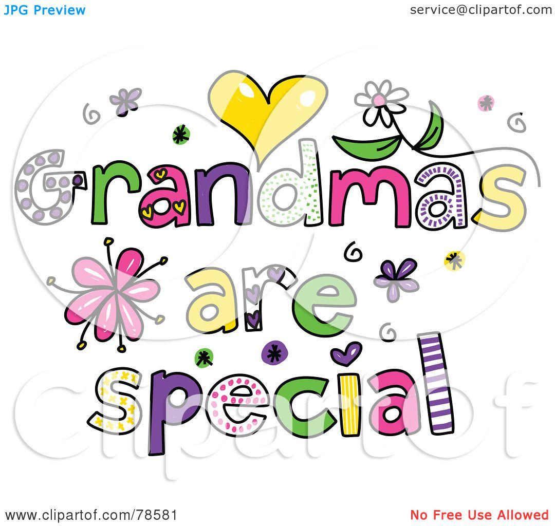 Royalty Free RF Clipart Illustration Of Colorful Grandmas Are Special Words By Prawny 78581