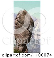 Agassiz Rock Balanced On A Cliff At Union Point And Yosemite Falls California Royalty Free Historical Stock Photo