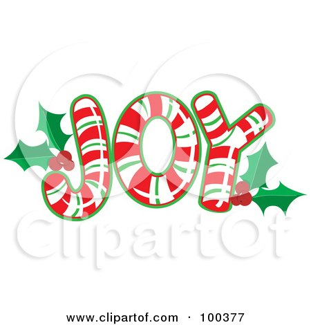 Royalty-Free (RF) Clipart Illustration of Red, Green And White Candy Canes Forming The Word JOY With Holly by Maria Bell