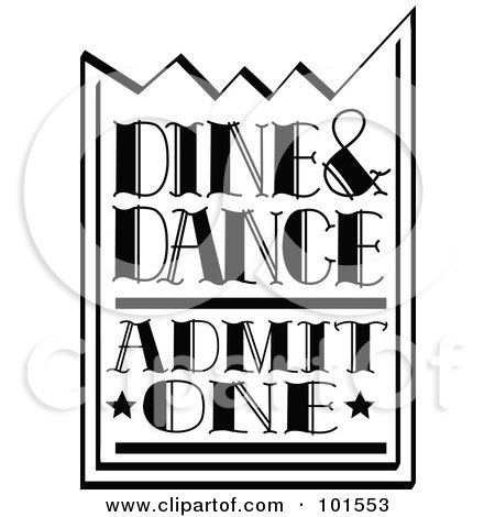 Royalty-Free (RF) Clipart Illustration of a Black And White Dine And Dance Admission Ticket by Andy Nortnik