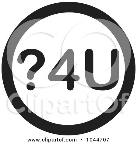 Royalty-Free (RF) Clip Art Illustration of a Black And White Round ?4U Question For You Text Message Icon by Jamers