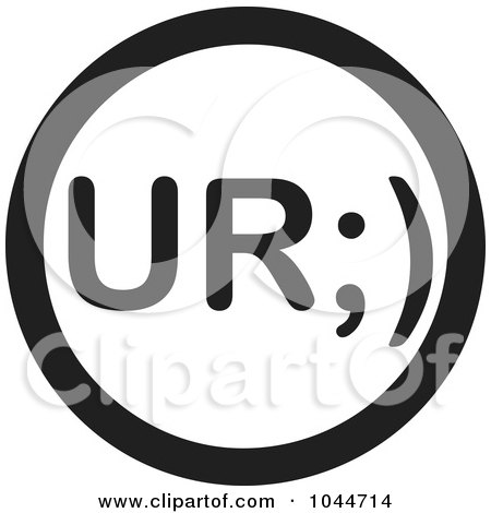 Royalty-Free (RF) Clip Art Illustration of a Black And White Round UR Text Message Icon by Jamers