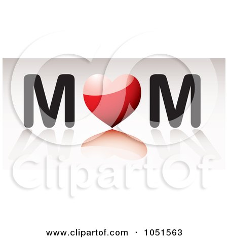 Royalty-Free Vector Clip Art Illustration of a 3d Red Heart As The O In Mom by michaeltravers