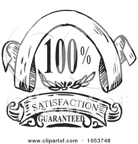 Royalty-Free Vector Clip Art Illustration of a Vintage Black And White Satisfaction Guarantee by patrimonio