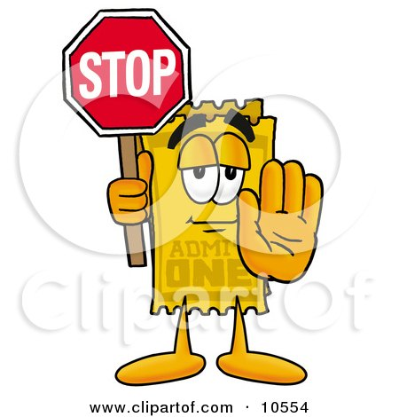 Clipart Picture of a Yellow Admission Ticket Mascot Cartoon Character Holding a Stop Sign by Toons4Biz