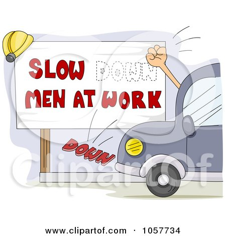 Royalty-Free Vector Clip Art Illustration of a Hand Hitting A Slow Down Men At Work, Changing The Wording by BNP Design Studio