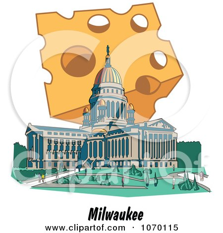 Clipart Cheese Over The Capitol Building Of Wisconsin Above Milwaukee Text - Royalty Free Vector Illustration by Andy Nortnik