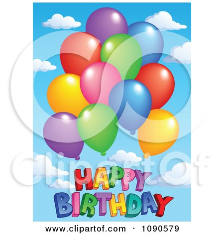 Clipart Colorful Party Balloons Over Happy Birthday Against A Sky - Royalty Free Vector Illustration by visekart