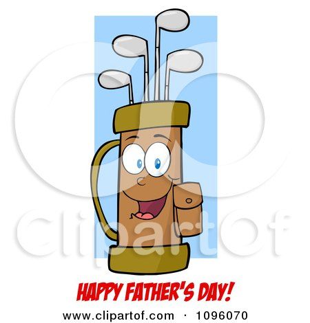 Clipart Happy Fathers Day Gretting Under A Smiling Golf Bag Full Of Clubs - Royalty Free Vector Illustration by Hit Toon