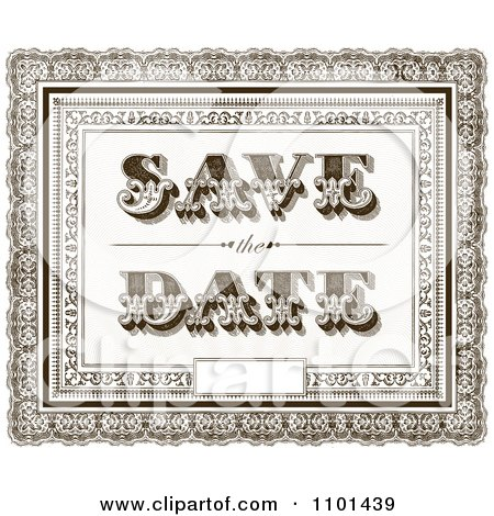 Save the Date Clip Art http://www.clipartof.com/portfolio/bestvector/illustration/brown-vintage-ornate-save-the-date-wedding-background-with-a-little-space-for-text-1101439.html