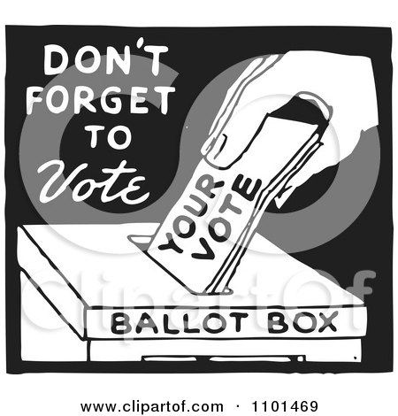 Clipart Retro Black And White Voter Putting A Ballot In A Box With Dont Forget To Vote Text - Royalty Free Vector Illustration by BestVector