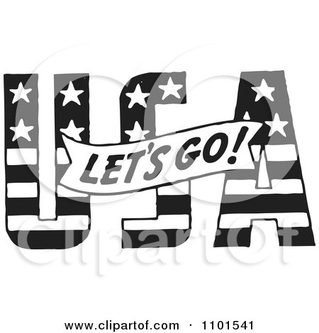 Clipart Retro Black And White Lets Go Banner Over USA - Royalty Free Vector Illustration by BestVector