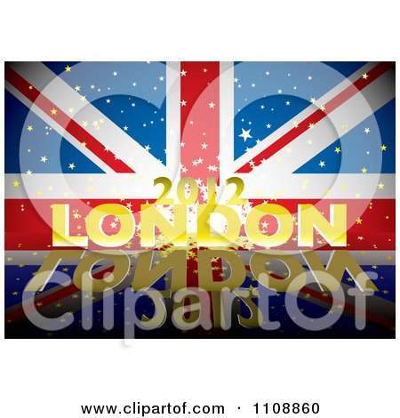 Clipart 3d Golden London 2012 Text With Stars Over A British Union Jack Flag And Reflection - Royalty Free Vector Illustration by michaeltravers