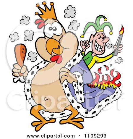 Clipart King Chicken Carrying A Drumstick And Being Set On Fire By A Joker - Royalty Free Vector Illustration by LaffToon
