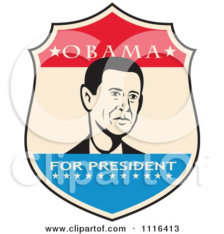 Clipart Retro President Barack Obama Portrait In A Shield With Obama For President Text - Royalty Free Vector Illustration by patrimonio