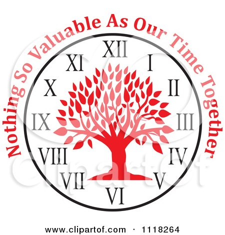Cartoon Of A Red Family Tree Clock With Nothing So Valuable As Our Time Together Text - Royalty Free Vector Clipart by Johnny Sajem