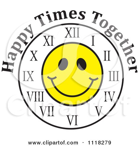 Cartoon Of A Smiley Face Clock With Happy Times Together Text - Royalty Free Vector Clipart by Johnny Sajem