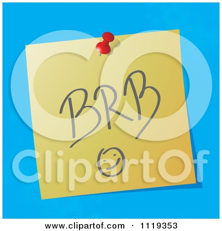 Cartoon Of A BRB Be Right Back Written Acronym On A Pinned Note  - Royalty Free Vector Clipart by MilsiArt
