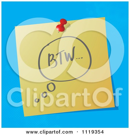 Cartoon Of A BTW By The Way Written Acronym On A Pinned Note  - Royalty Free Vector Clipart by MilsiArt