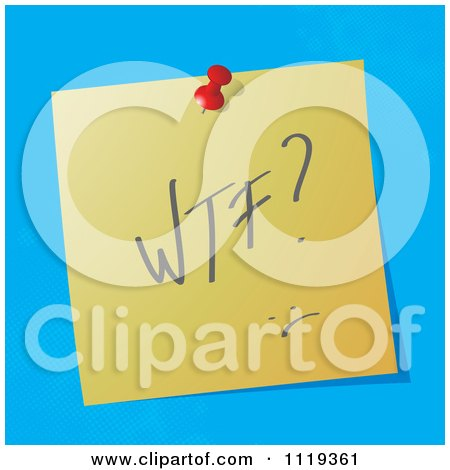 Cartoon Of A WTF What The F Written Acronym On A Pinned Note  - Royalty Free Vector Clipart by MilsiArt