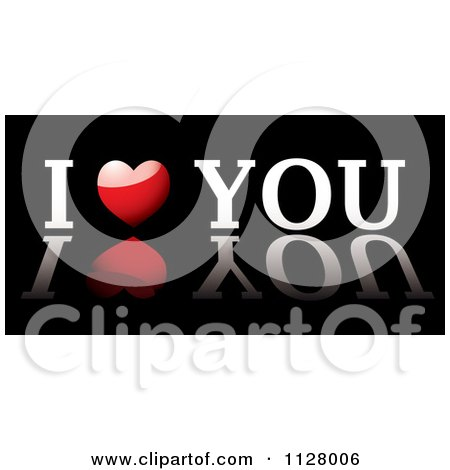 Clipart Of White And Red I Heart You Text With A Reflection On Black - Royalty Free Vector Illustration by michaeltravers