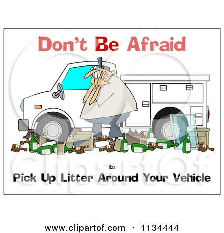 Cartoon Of A Man Surrounded By Litter Around His Truck With Safety Text - Royalty Free Clipart by djart