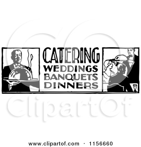 Clipart of a Black and White Retro Catering Food Service Sign ...