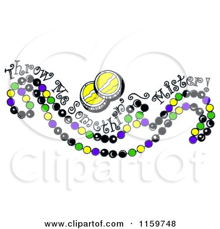 Clipart of a Mardi Gras Beads with Throw Me Somethin Mister Text - Royalty Free Illustration by LoopyLand