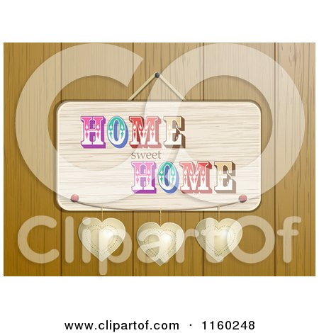 Clipart of a Home Sweet Home Plaque with Hearts over Wood - Royalty Free Illustration by elaineitalia
