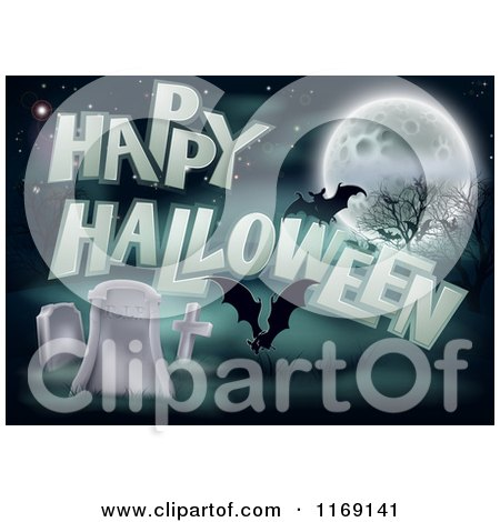 Clipart of a Happy Halloween Greeting with Bats a Full Moon and Tombstones - Royalty Free Vector Illustration by AtStockIllustration