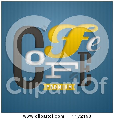 Clipart of a Premium Coffee Design on Blue Stripes - Royalty Free Vector Illustration by elena