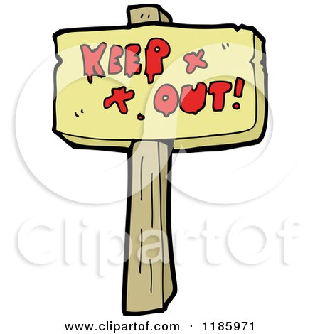 Cartoon of a Wooden Sign with the Words Keep out - Royalty Free Vector Illustration by lineartestpilot