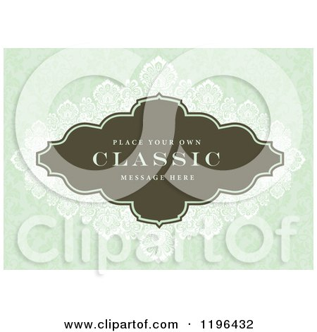 Clipart of a Vintage Frame with Sample Text and Damask over Green Floral - Royalty Free Vector Illustration by BestVector