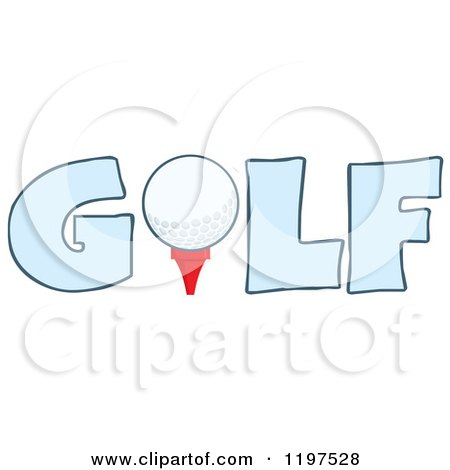 Cartoon of a Ball on a Tee in the Blue Word GOLF - Royalty Free Vector Clipart by Hit Toon